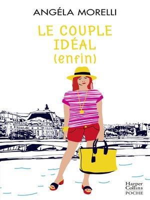 cover image of Le couple idéal (enfin)
