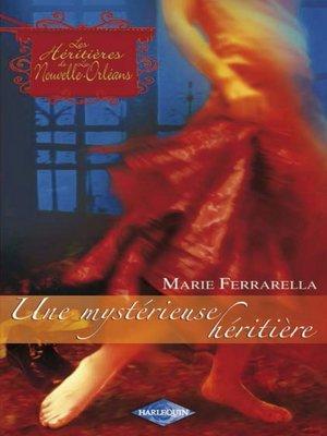 cover image of Une mystérieuse héritière (Saga Les Héritières de la Nouvelle-Orléans Volume 2)
