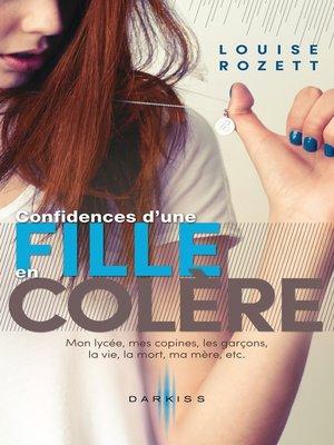 cover image of Confidences d'une fille en colère