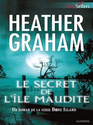 cover image of Le secret de l'île maudite