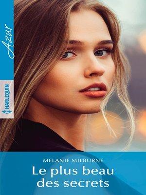 cover image of Le plus beau des secrets