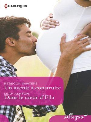 cover image of Un avenir à construire--Dans le coeur d'Ella