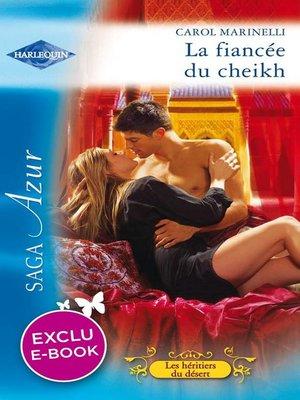 cover image of La fiancée du cheikh