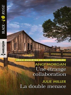 cover image of Une étrange collaboration--La double menace