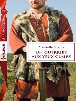 cover image of Un guerrier aux yeux clairs