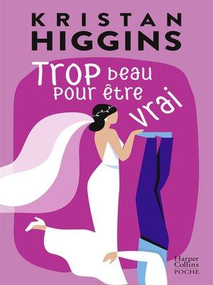 cover image of Trop beau pour être vrai