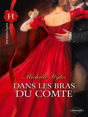 cover image of Dans les bras du comte