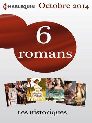 cover image of 6 romans collection Les Historiques (n°642 à 648--octobre 2014)