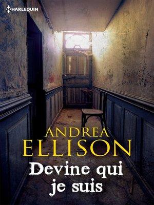 cover image of Devine qui je suis