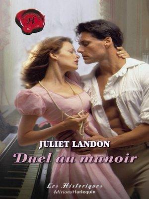 cover image of Duel au manoir (Harlequin Les Historiques)