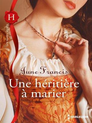 cover image of Une héritière à marier