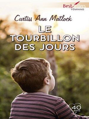cover image of Le tourbillon des jours