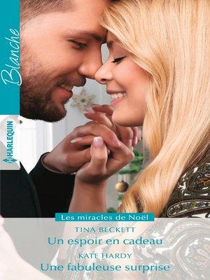 cover image of Un espoir en cadeau--Une fabuleuse surprise