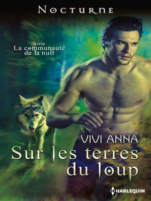 cover image of Sur les terres du loup