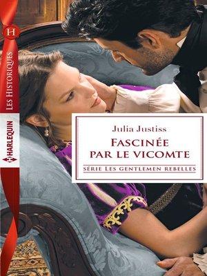 cover image of Fascinée par le vicomte