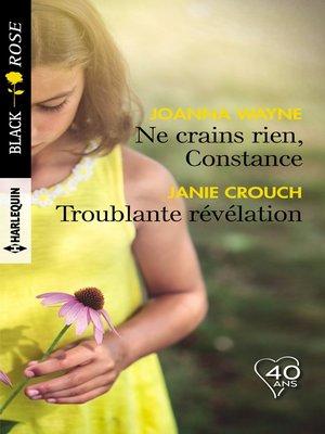 cover image of Ne crains rien, Constance--Troublante révélation