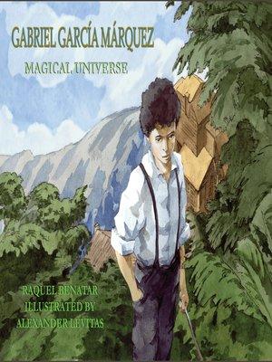 cover image of Gabriel García Márquez y su universo mágico