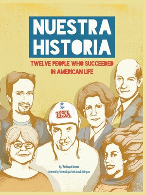 cover image of Nuestra historia, Twelve People who Succeeded in American Life