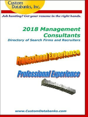 cover image of 2018 Management Consultants Directory of Search Firms and Recruiters