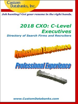 cover image of 2018 CXO: C-Level Executives Directory of Search Firms and Recruiters
