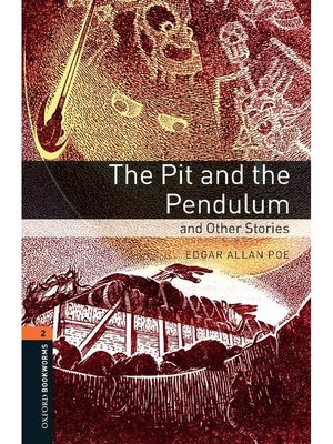 cover image of Pit and the Pendulum and Other Stories  (Oxford Bookworms Series Stage 2)