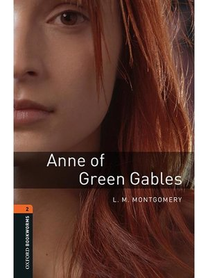 cover image of Anne of Green Gables  (Oxford Bookworms Series Stage 2): 本編