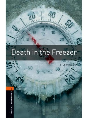 cover image of Death in the Freezer  (Oxford Bookworms Series Stage 2)
