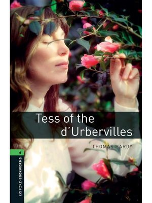 cover image of Tess of the d'Urbervilles  (Oxford Bookworms Series Stage 6): 本編