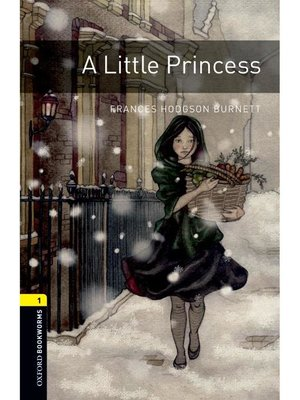 cover image of A Little Princess  (Oxford Bookworms Series Stage 1): 本編