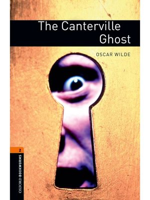 cover image of The Canterville Ghost  (Oxford Bookworms Series Stage 2)