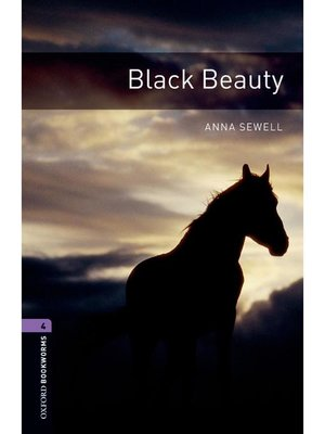 cover image of Black Beauty  (Oxford Bookworms Series Stage 4): 本編