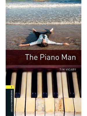 cover image of The Piano Man  (Oxford Bookworms Series Stage 1)