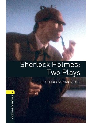 cover image of Sherlock Holmes: Two Plays  (Oxford Bookworms Series Stage 1): 本編
