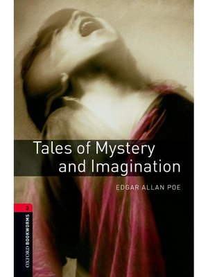 cover image of Tales of Mystery and Imagination  (Oxford Bookworms Series Stage 3)