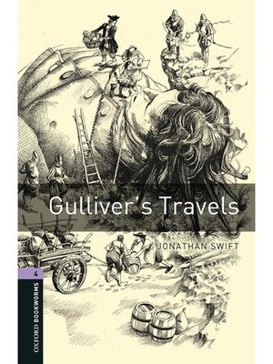 cover image of Gulliver's Travels  (Oxford Bookworms Series Stage 4): 本編