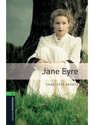 cover image of Jane Eyre  (Oxford Bookworms Series Stage 6): 本編