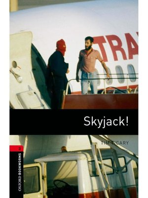 cover image of Skyjack!  (Oxford Bookworms Series Stage 3)