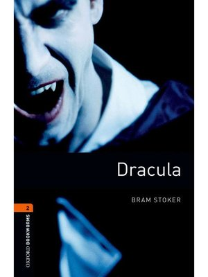 cover image of Dracula  (Oxford Bookworms Series Stage 2)