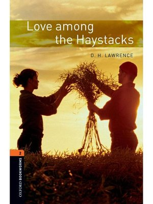 cover image of Love among the Haystacks  (Oxford Bookworms Series Stage 2): 本編