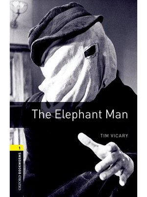 cover image of The Elephant Man  (Oxford Bookworms Series Stage 1)