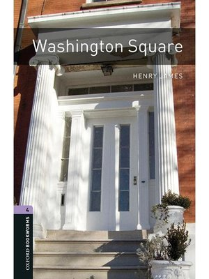 cover image of Washington Square  (Oxford Bookworms Series Stage 4)