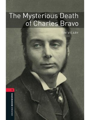 cover image of The Mysterious Death of Charles Bravo  (Oxford Bookworms Series Stage 3)