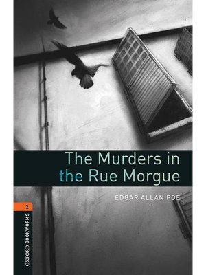cover image of The Murders in the Rue Morgue  (Oxford Bookworms Series Stage 2)