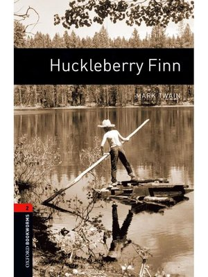 cover image of Huckleberry Finn  (Oxford Bookworms Series Stage 2): 本編