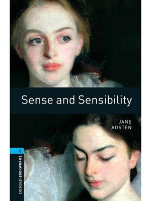 cover image of Sense and Sensibility  (Oxford Bookworms Series Stage 5): 本編