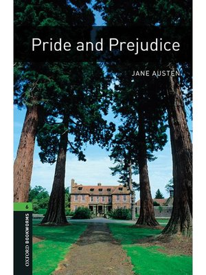 cover image of Pride and Prejudice  (Oxford Bookworms Series Stage 6): 本編