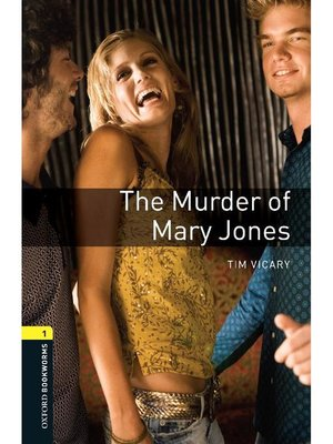 cover image of The Murder of Mary Jones  (Oxford Bookworms Series Stage 1)