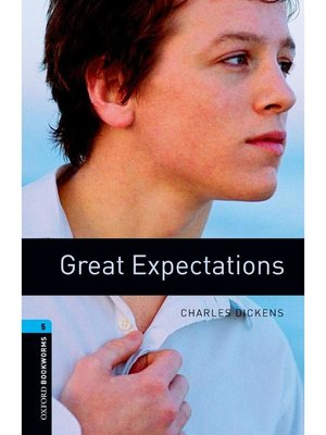 cover image of Great Expectations  (Oxford Bookworms Series Stage 5): 本編