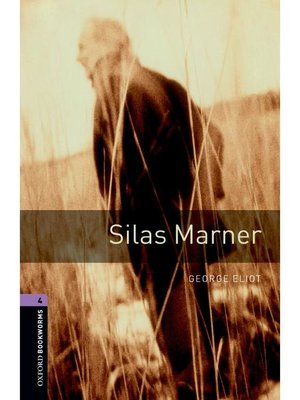cover image of Silas Marner  (Oxford Bookworms Series Stage 4): 本編