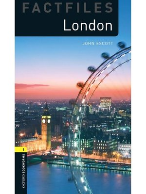 cover image of London Factfiles  (Oxford Bookworms Series Stage 1)